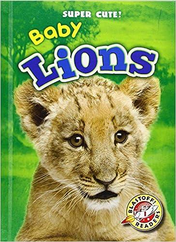 baby lions blastoff readers super cute blastoff readers level
