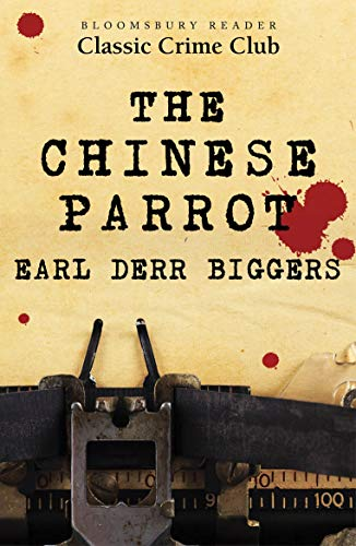 The Chinese Parrot Kindle Edition By Earl Derr Biggers Mystery