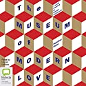 The Museum of Modern Love Audiobook by Heather Rose Narrated by Laurel Lefkow