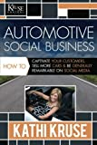 img - for Automotive Social Business: How to Captivate Your Customers, Sell More Cars & Be Generally Remarkable on Social Media book / textbook / text book