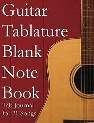 Guitar Tablature Blank NoteBook: Blank Tab Manuscript Paper Sheet Music Journal for 21 Songs