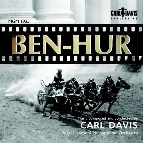 carl-davis-ben-hur-mgm-1925-film-score-carl-davis-collection-cdc014-by-royal-liverpool-philharmonic-