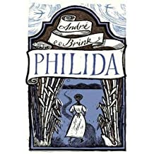 [ PHILIDA (LIBRARY) - IPS ] By Brink, Andre ( Author) 2013 [ Compact Disc ]