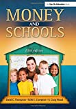 Money and Schools by David C Thompson (2012-03-14)
