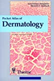 Pocket Atlas of Dermatology, Steigleder, Gerd Klaus and Maibach, Howard I., 3136404025