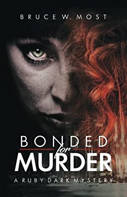 Bonded for Murder