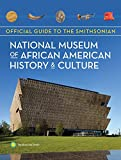 img - for Official Guide to the Smithsonian National Museum of African American History and Culture book / textbook / text book