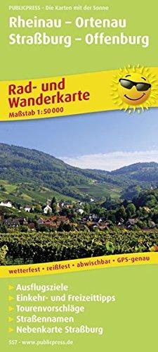 Rheinau - Ortenau - Straßburg - Offenburg: Rad- und Wanderkarte mit Ausflugszielen, Einkehr- & Freizeittipps und Nebenkarte Straßburg, wetterfest, ... 1:50000 (Rad- und Wanderkarte / RuWK)