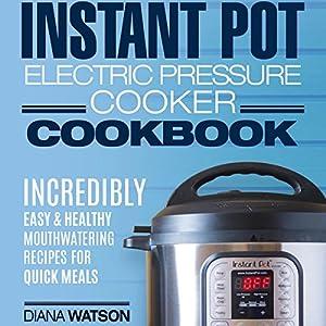 Instant Pot Electric Pressure Cookbook Audiobook