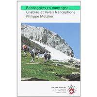 Randonnées en montagne : Chablais - Valais - Fribourgeoises