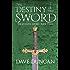 The Destiny of the Sword (The Seventh Sword Book 3)