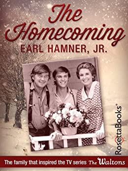 The Homecoming - Kindle edition by Earl Hamner Jr ...