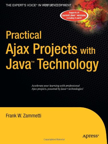 [PDF] Practical Ajax Projects with Java Technology Free Download | Publisher : Apress | Category : Computers & Internet | ISBN 10 : 1590596951 | ISBN 13 : 9781590596951