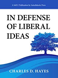 In Defense of Liberal Ideas