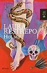 Hot sur par Laura Restrepo