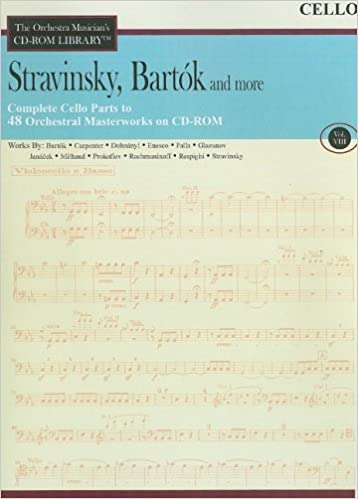Bartok and More Vol Cello 8: The Orchestra Musicians CD-ROM Library Stravinsky