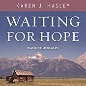 Waiting for Hope: Laramie, Book 2 | Karen J. Hasley