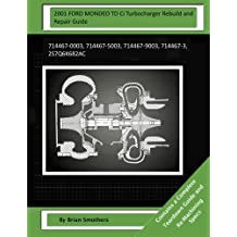 2001 FORD MONDEO TD Ci Turbocharger Rebuild and Repair Guide: 714467-0003, 714467-5003, 714467-9003, 714467-3, 2S7Q6K682AC