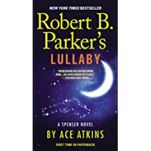 Robert B. Parker's Lullaby (Spenser Series Book 1)