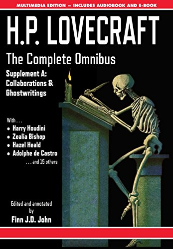 Book cover from H.P. Lovecraft - The Complete Omnibus Collection - Supplement a: Collaborations and Ghostwritingsby H P Lovecraft