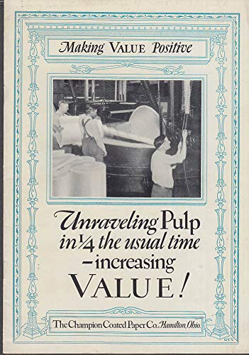 Unraveling Pulp in 1/4 the usual time Champion Paper booklet 1927
