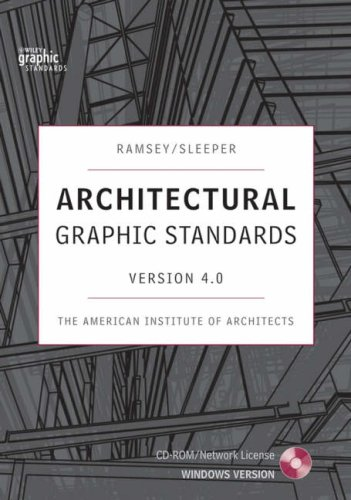 Architectural Graphic Standards 4.0 (Ramsey/Sleeper Architectural Graphic Standards Series)