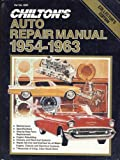 Chilton's Auto Repair Manual, 1954-1963, Chilton Automotive Editorial Staff, 0801956528