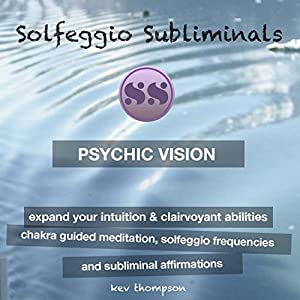 Psychic Vision, Expand Your Intuition & Clairvoyant Abilities Speech