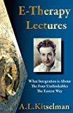 E-Therapy Lectures, A. L. Kitselman, 0956580386