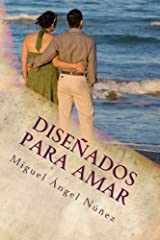 Diseñados para amar (Spanish Edition) Paperback