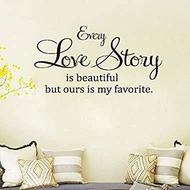 Wall Decals, Soledi Every love story is beautiful, but ours is my favorite. Vinyl wall art Inspirational Quotes and Saying Home Decor Decal Sticker