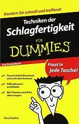 Techniken der Schlagfertigkeit für Dummies Das Pocketbuch (Fur Dummies)