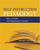Self-instruction Pedagogy, Dennis E. Mithaug, 0398077231