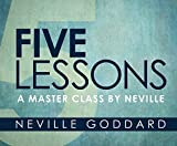 img - for Five Lessons: A Master Class by Neville book / textbook / text book