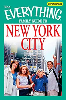 ?INSTALL? The Everything Family Guide To New York City: All The Best Hotels, Restaurants, Sites, And Attractions In The Big Apple (Everything®). llegado Solution features quotes escalas Capital lucro