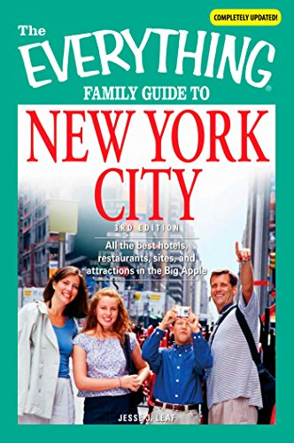 The Everything Family Guide to New York City: All the best hotels, restaurants, sites, and attractions in the Big Apple (Everything®) (Best Hotels In Times Square For Families)