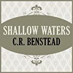 Shallow Waters | C. R. Benstead