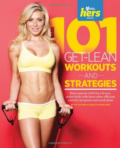 (101 Get-Lean Workouts and Strategies for Women (101 Workouts))