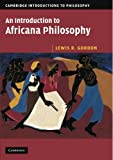 An Introduction to Africana Philosophy (Cambridge Introductions to Philosophy)