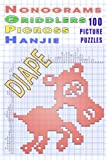 Nonograms Griddlers Picross Hanjie: 100 Picture Puzzles