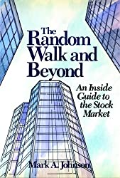 The Random Walk and Beyond: An Inside Guide to the Stock Market