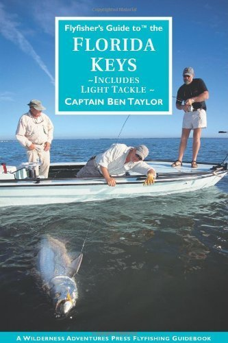 Flyfisher's Guide to the Florida Keys (Wilderness Adventures Flyfishing Guidebook) by Ben Taylor - Shopping Mall Jupiter Florida