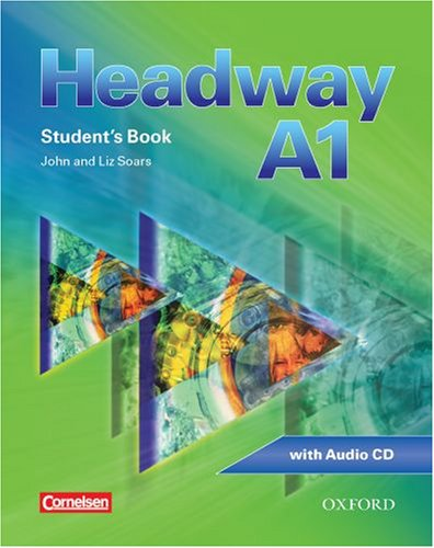 Headway - CEF - Edition. Level A1 - Student's Book mit Class CD
