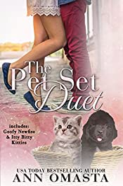 The Pet Set Duet (Goofy Newfies & Itty Bitty Kitties): Two heartwarming and sweet romances, plus puppies and kittens!