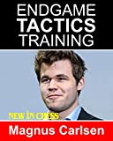 Endgame Tactics Training Magnus Carlsen: How To Improve Your Chess With Magnus Carlsen And Become A Chess Endgame Master-Frank Erwich