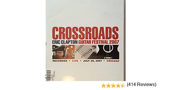 Eric Clapton-Crossroads Guitar Festival 2007 Dvd Case: Amazon.es ...