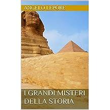 I GRANDI MISTERI DELLA STORIA 1 (Italian Edition)