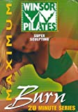 Winsor Pilates Maximum Burn 20 Minute Series: Super Sculpting