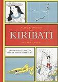 Kiribati : cronache illustrate da una terra (s)perduta