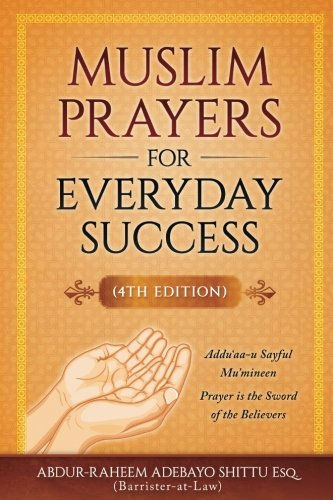 Muslim Prayers for Everyday Success (The Best Dua In Islam)